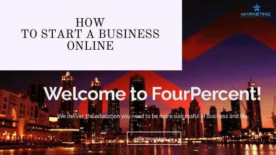 how to start a business online  - How To Start Your Business Online With The Four Percent Group Challenge
