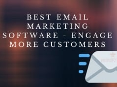Best Email Marketing Software - Engage More Customers