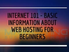 Internet 101 - Basic Information About Web Hosting For Beginners