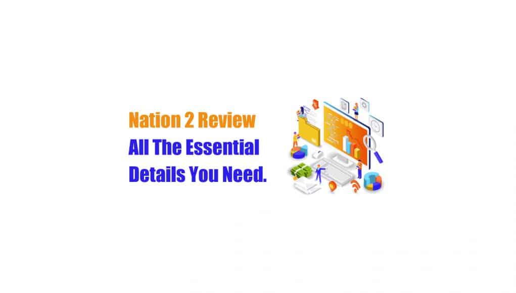 Nation2 Review - And All The Essential Details You Need
