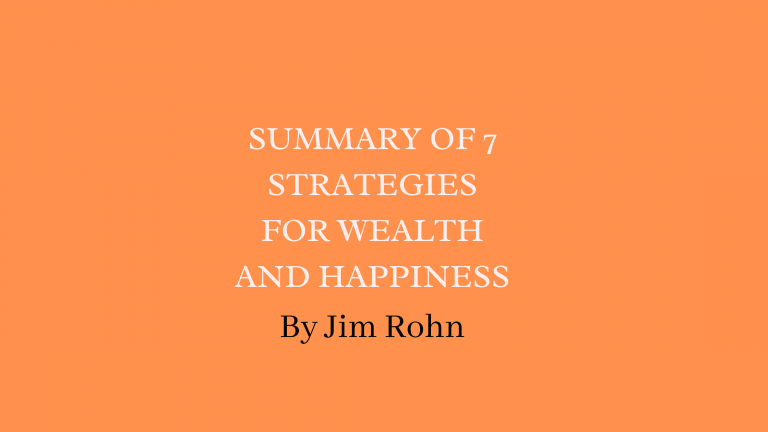 Jim Rohn Books-Here The Best Summary Of 7 Strategies For Wealth And Happiness